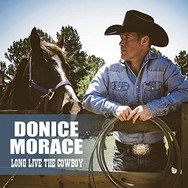 Long Live the Cowboy - Donice Morace