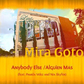 Mira Goto - Anybody Else-Alguien Mas.