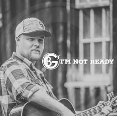 I'm Not Ready - Gary Burke III