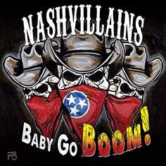Nashvillains-Baby Go Boom