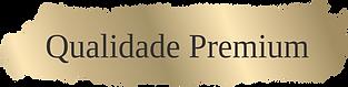 Qualidade Premium.png