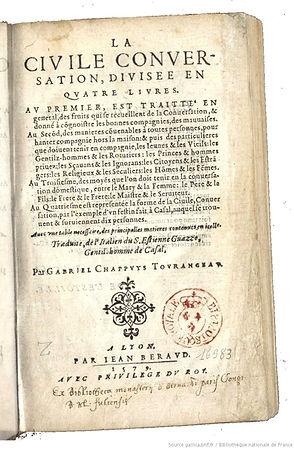 S.Guazzo, La civile conversation, traduction G. Chappuys,1579
