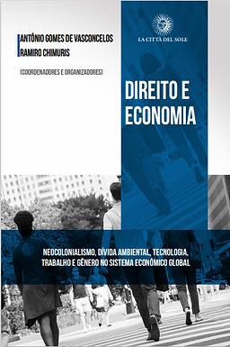 Direito e Economia - Neocolonialismo, dívida ambiental, tecnologia, trabalho e gênero no sistema econômico global