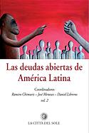 Las Deudas Abiertas de América Latina. Vol. 2.
