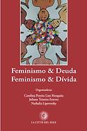 Feminismo & Deuda Feminismo & Dívida