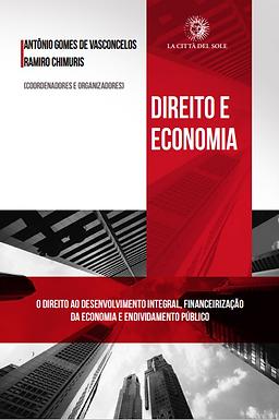 Direito e Economia – O direito ao desenvolvimento integral, financeirização da economia e endividamento público