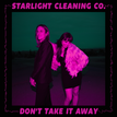 Excited to release the debut single from Starlight Cleaning Co.