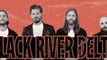 Black River Delta reviewed by Maximum Volume Music