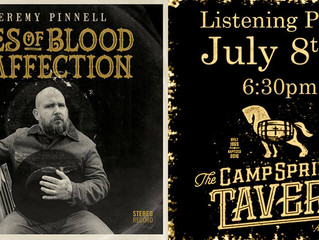 Jeremy Pinnell 'Ties of Blood and Affection' listening party @ Camp Springs Tavern.
