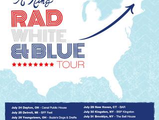 "R.Ring's ""Rad, White and Blue Tour"" kicks off this week."