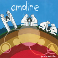 "Ampline  ""You Will Be Buried Here"" Vinyl"