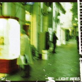 The Light Wires
