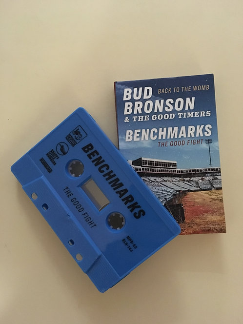 Benchmarks / Bud Bronson and  The Good Timers