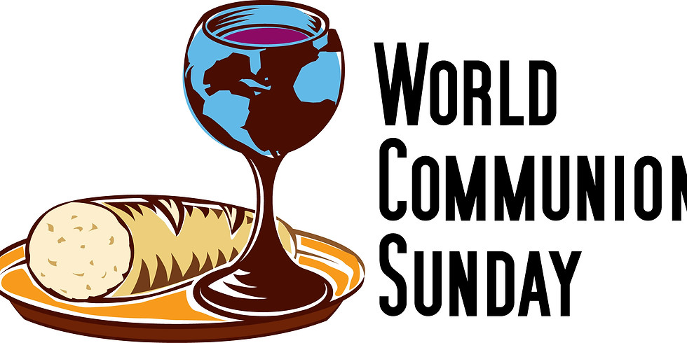 World Wide Communion Sunday Worship