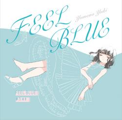 「FEEL BLUE」