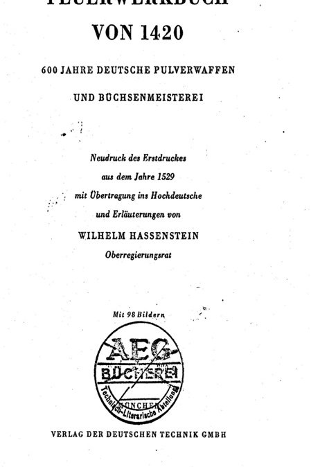 ФОЕРВЕРКБУХ 1420г. 600 лет немецкого ручного огнестрельного оружия и орудийного
