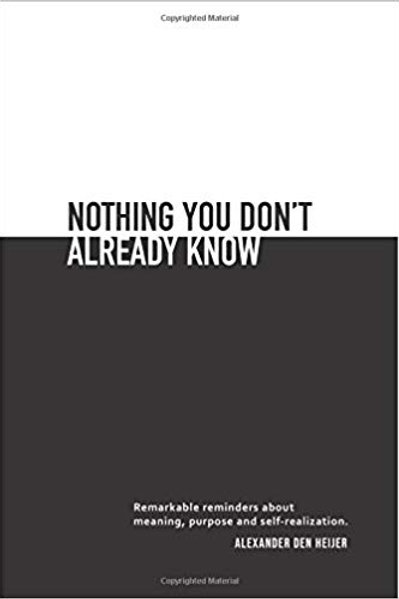 Nothing you don't already know - Alexander den Heijer Signed