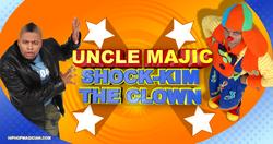 Uncle Magic & Shock-Kim The Clown