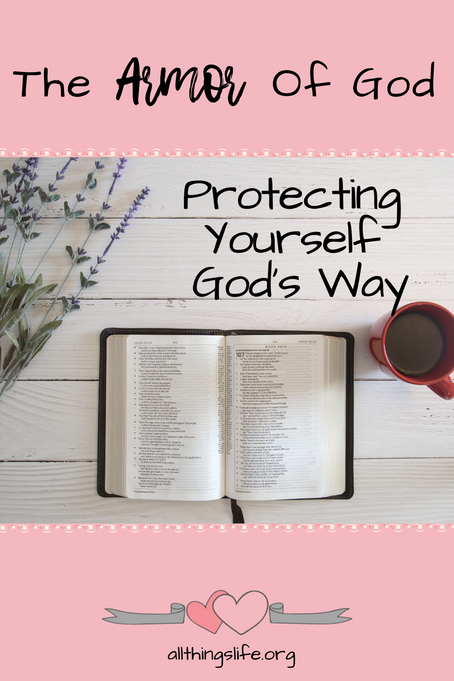 The Armor of God - Protecting Yourself God's Way