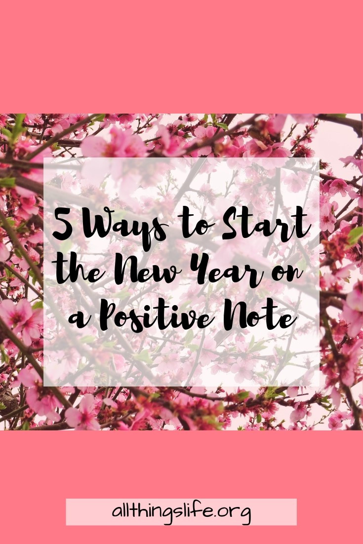 5 ways to start your year off on a positive note