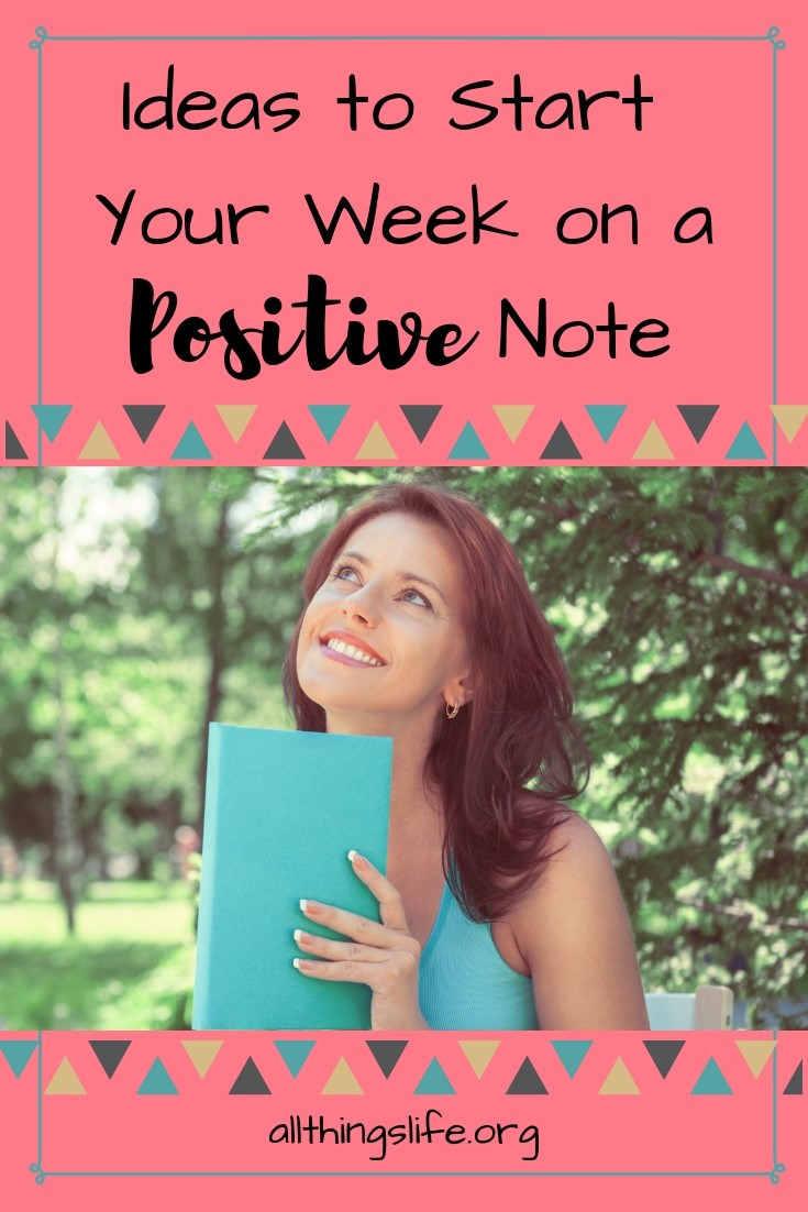 Ways to start your week on a positive note