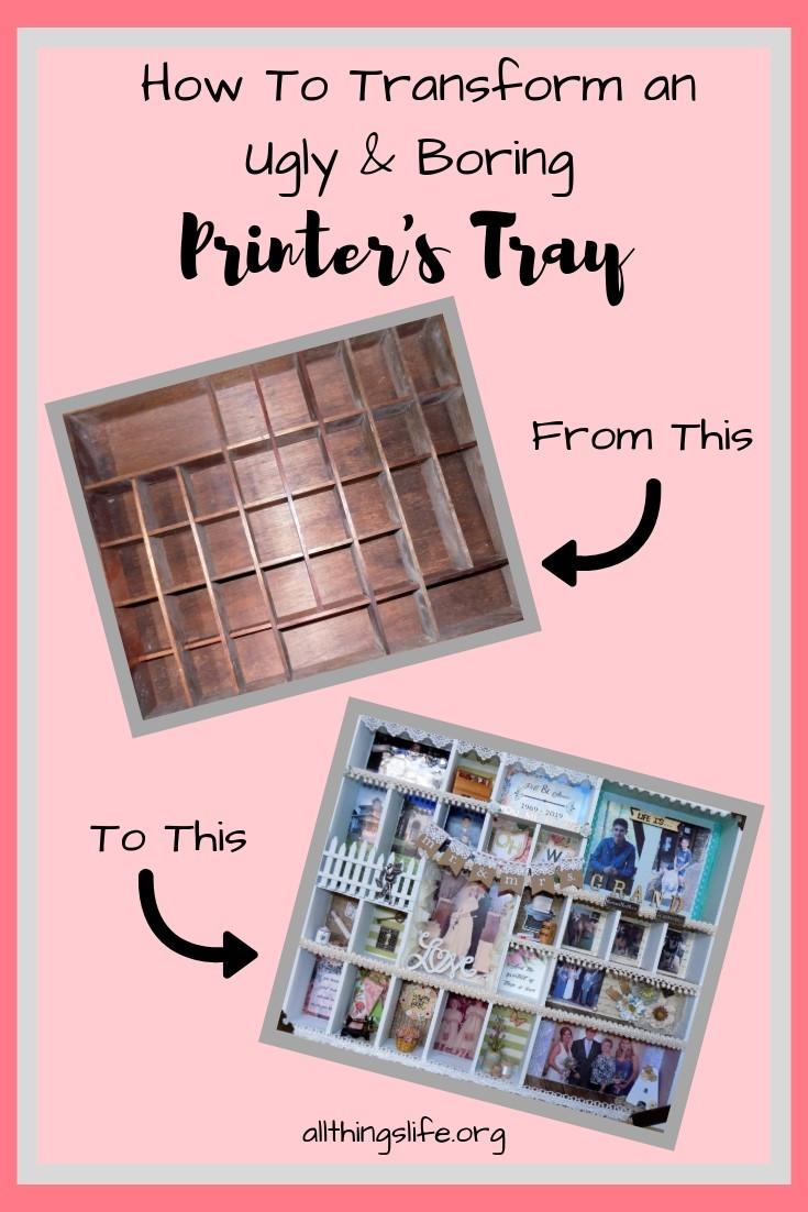 Transform a Printer's Tray