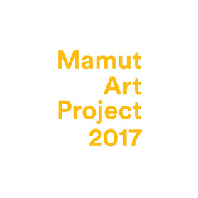 MAMUT ART PROJECT 2017 - 2