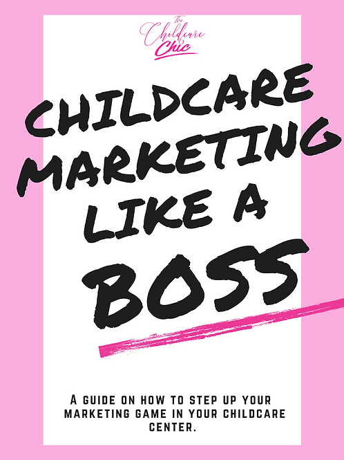 Childcare Marketing Like A Boss Guide