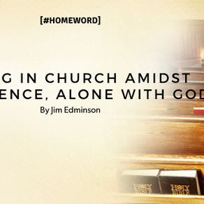 Sitting in church amidst the silence, alone with God