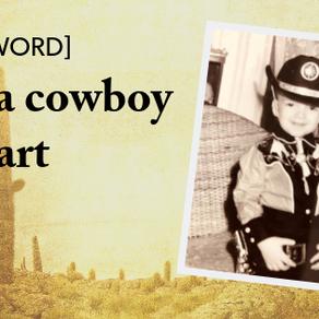 Still a cowboy at heart