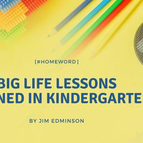 Big life lessons learned in kindergarten