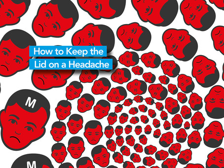 How to keep a lid on your headaches