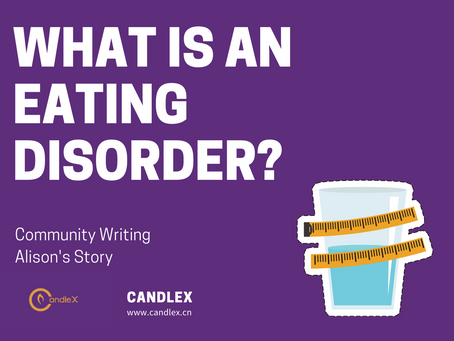 What is an eating disorder? | Alison's Story | Community Writing