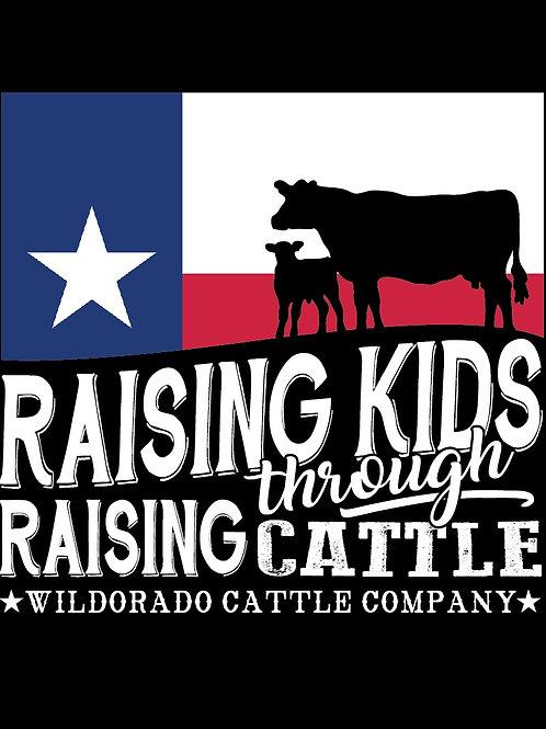 """Raising Kids Through Raising Cattle."" T-shirt"
