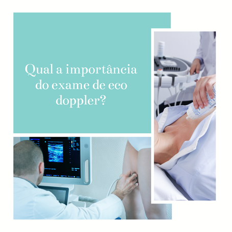 Qual a importância do exame de eco doppler dos membros?