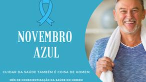 Novembro Azul - Cuidar da Saúde Também É Coisa de Homem
