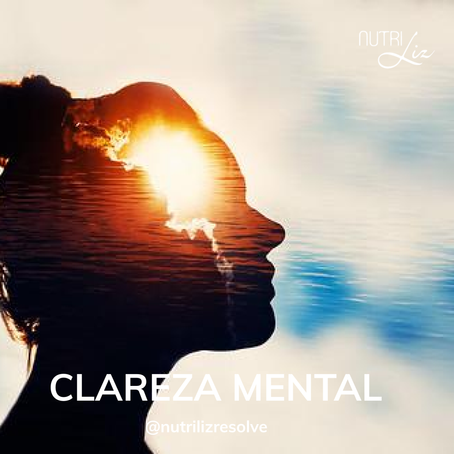 Clareza mental - como posso melhorar?