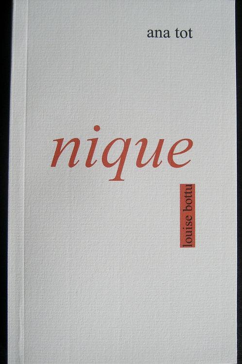 nique (ana tot)