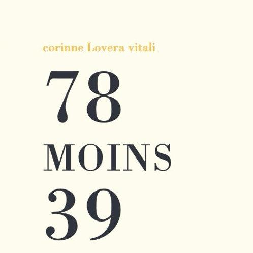 78 MOINS 39