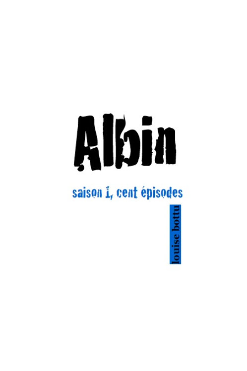 Albin saison I