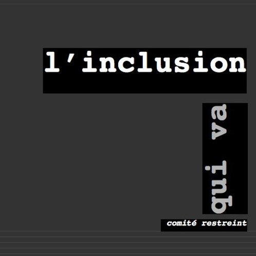 L'inclusion qui va