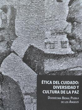 Ética del Cuidado, Diversidad y Cultura de la Paz
