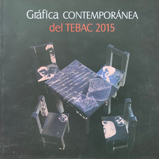 Gráfica Contemporánea del TEBAC 2015