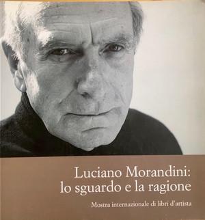 Luciano Morandi lo sguardo a la ragione
