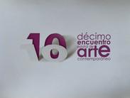 Décimo Encuentro Estatal de Arte Contemporáneo