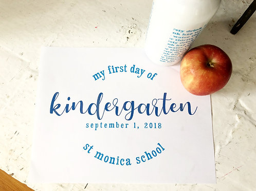 First (or last) Day of School Simple Blue Printable