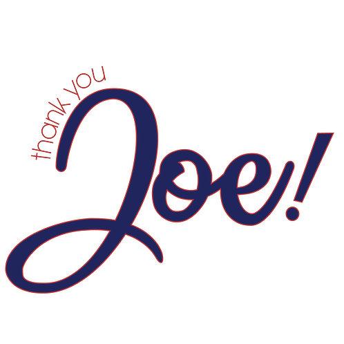 Thank You Joe! Car Magnet