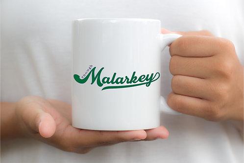 Enough Malarkey Mug