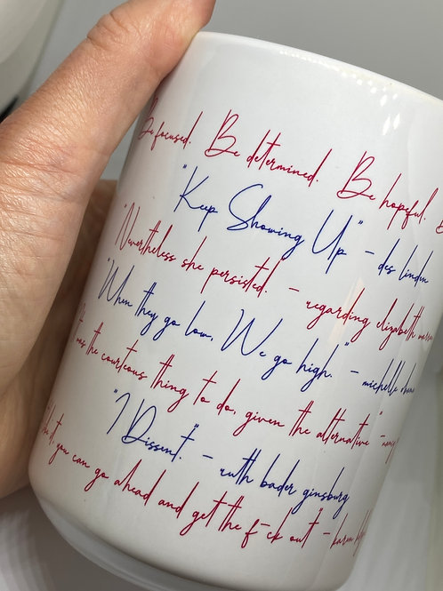 """""""Well - Behaved Women"""" Quotes Mug"""
