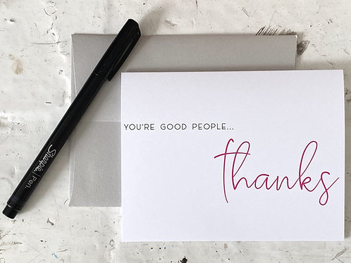 You're Good People! Folding Thank You Card